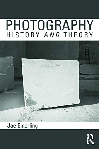 9780415778558: Photography: History and Theory