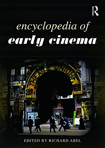 9780415778565: Encyclopedia of Early Cinema