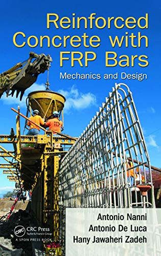 9780415778824: Reinforced Concrete with FRP Bars: Mechanics and Design