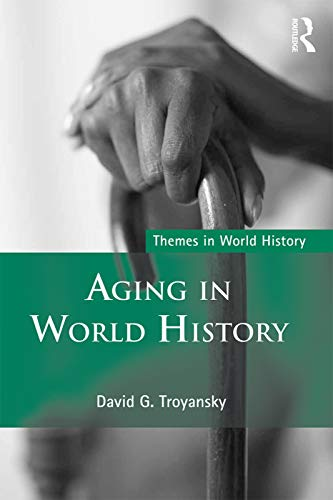 9780415779074: Aging in World History (Themes in World History)