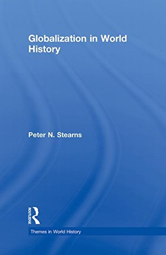9780415779173: Globalization in World History (Themes in World History)