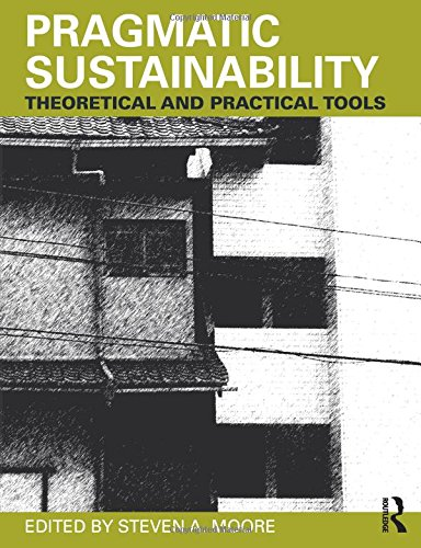 9780415779388: Pragmatic Sustainability: Theoretical and Practical Tools