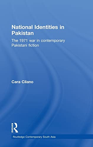 9780415779586: National Identities in Pakistan: The 1971 war in contemporary Pakistani fiction (Routledge Contemporary South Asia Series)
