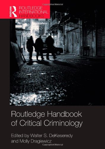 9780415779678: Routledge Handbook of Critical Criminology (Routledge International Handbooks)