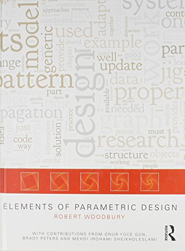 9780415779869: Elements of Parametric Design