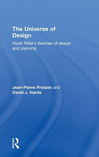 9780415779883: The Universe of Design: Horst Rittel's Theories of Design and Planning