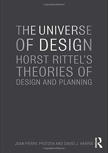 9780415779890: The Universe of Design: Horst Rittel's Theories of Design and Planning