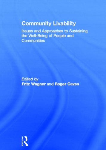 9780415779906: Community Livability: Issues and Approaches to Sustaining the Well-Being of People and Communities