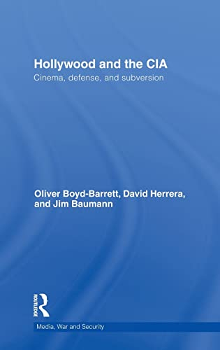 9780415780063: Hollywood and the CIA: Cinema, Defense and Subversion (Media, War and Security)