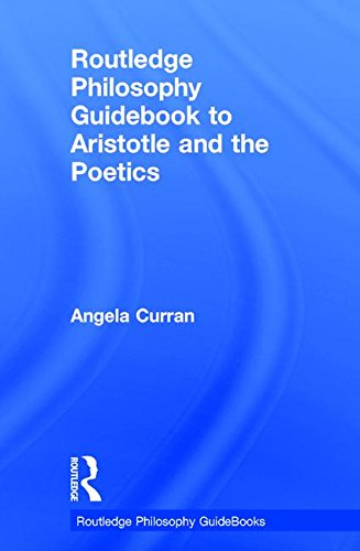 9780415780087: Routledge Philosophy Guidebook to Aristotle and the Poetics (Routledge Philosophy GuideBooks)