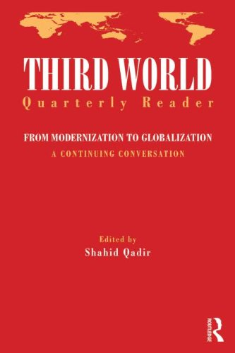 9780415780131: Third World Quarterly Reader: From Modernization to Globalization, a continuing conversation