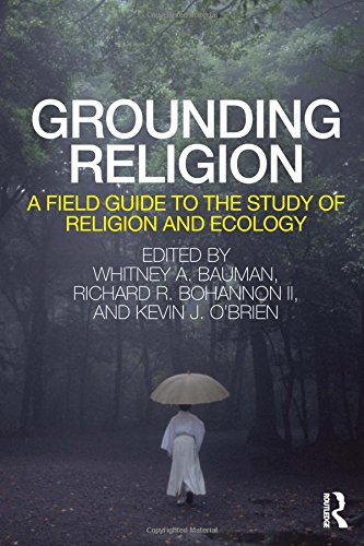 9780415780179: Grounding Religion: A Field Guide to the Study of Religion and Ecology
