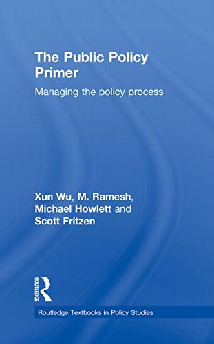 9780415780469: The Public Policy Primer: Managing the Policy Process (Routledge Textbooks in Policy Studies)