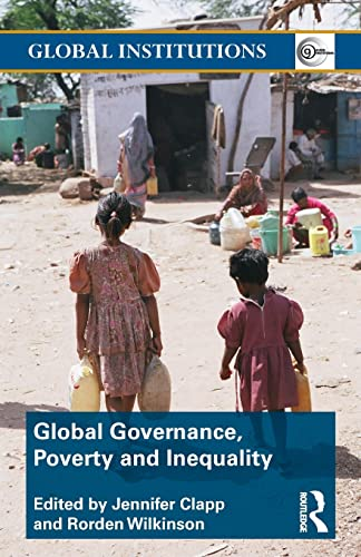 9780415780490: Global Governance, Poverty and Inequality (Global Institutions)