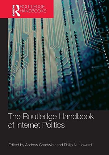 9780415780582: Routledge Handbook of Internet Politics (Routledge Handbooks)