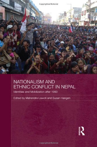 9780415780971: Nationalism and Ethnic Conflict in Nepal: Identities and Mobilization after 1990 (Routledge Contemporary South Asia Series)