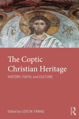 9780415781039: The Coptic Christian Heritage: History, Faith and Culture