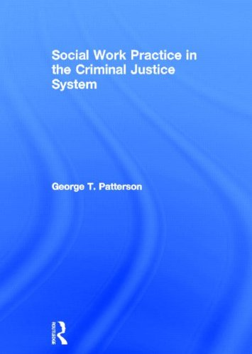 9780415781152: Social Work Practice in the Criminal Justice System