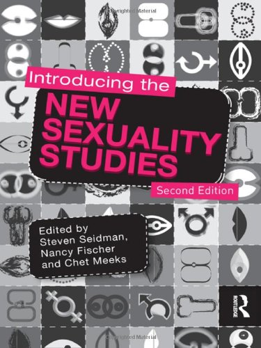 9780415781251: Introducing the New Sexuality Studies: 2nd Edition