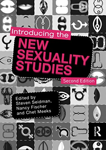 9780415781268: Introducing the New Sexuality Studies: 2nd Edition