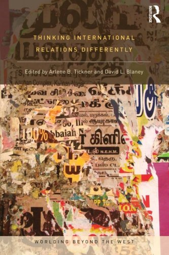 9780415781312: Thinking International Relations Differently (Worlding Beyond the West)