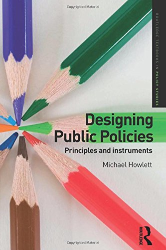 9780415781336: Designing Public Policies: Principles and Instruments (Routledge Textbooks in Policy Studies)
