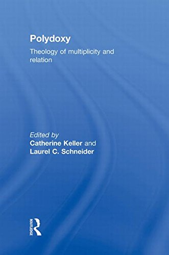 9780415781350: Polydoxy: Theology of Multiplicity and Relation