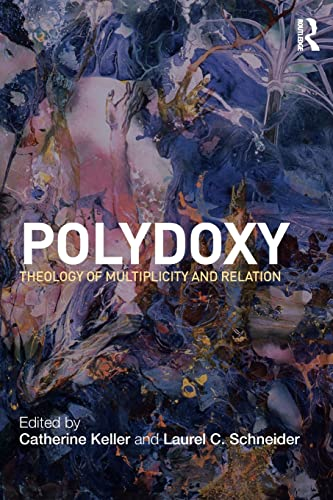 9780415781367: Polydoxy: Theology of Multiplicity and Relation