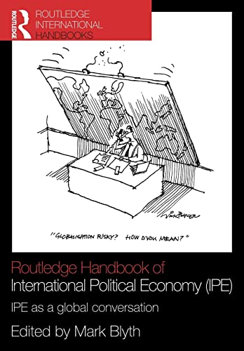 9780415781411: Routledge Handbook of International Political Economy (IPE): IPE as a Global Conversation (Routledge Handbooks (Paperback))