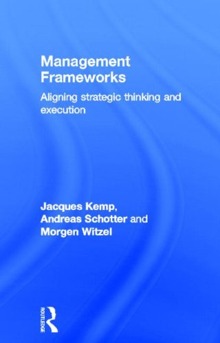 9780415781640: Management Frameworks: Aligning Strategic Thinking and Execution