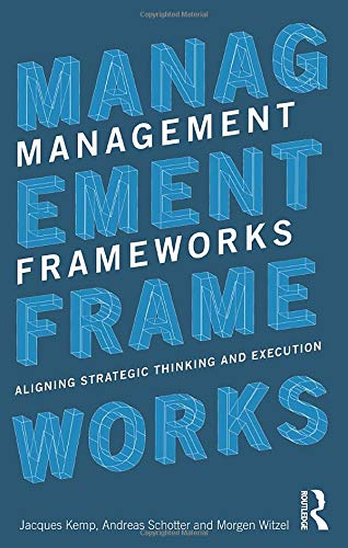 9780415781657: Management Frameworks: Aligning Strategic Thinking and Execution
