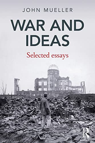 War and Ideas: Selected Essays (0415781779) by Mueller, John
