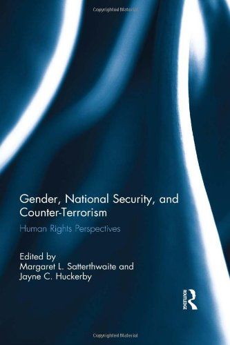 9780415781794: Gender, National Security, and Counter-Terrorism: Human rights perspectives (Routledge Research in Terrorism and the Law)