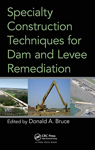 9780415781947: Specialty Construction Techniques for Dam and Levee Remediation