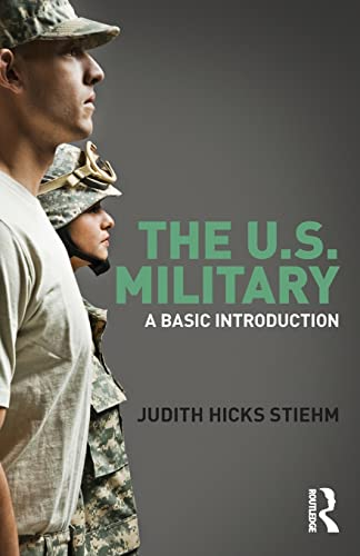 9780415782159: The US Military: A Basic Introduction (Cass Military Studies)