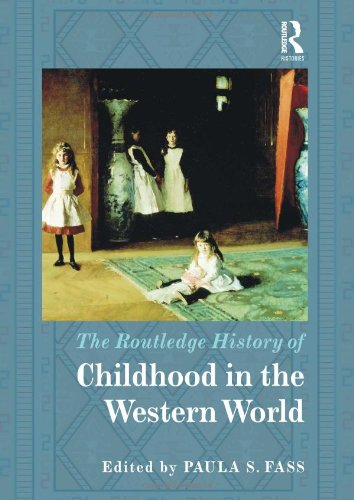 9780415782326: The Routledge History of Childhood in the Western World (Routledge Histories)