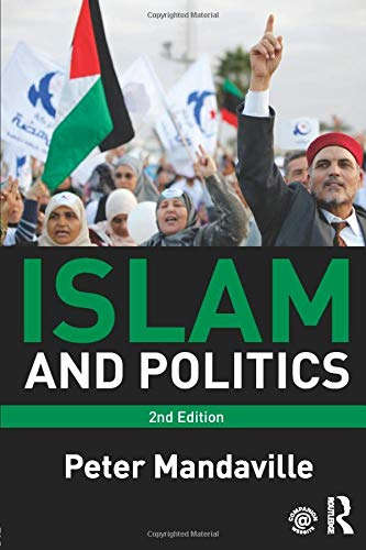 9780415782579: Islam and Politics
