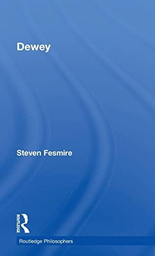 9780415782746: Dewey (The Routledge Philosophers)