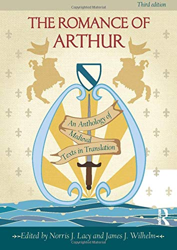 9780415782890: The Romance of Arthur: An Anthology of Medieval Texts in Translation
