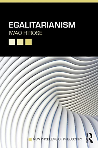 9780415783194: Egalitarianism (New Problems of Philosophy)