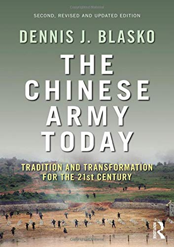 9780415783217: The Chinese Army Today: Tradition and Transformation for the 21st Century (Asian Security Studies)