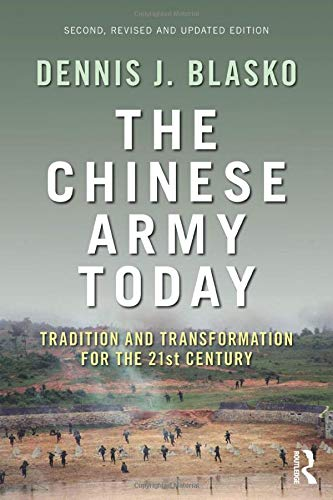 9780415783224: The Chinese Army Today: Tradition and Transformation for the 21st Century (Asian Security Studies)