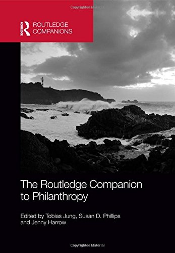 The Routledge Companion to Philanthropy (Hardcover): Tobias Jung