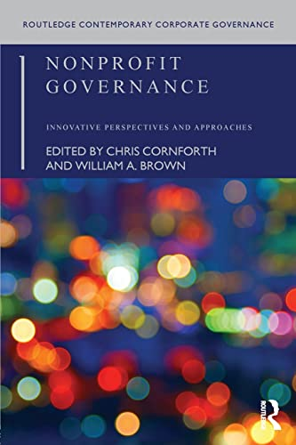 Nonprofit Governance: Innovative Perspectives and Approaches (Routledge Contemporary Corporate ...