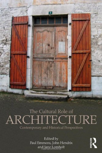 9780415783408: The Cultural Role of Architecture: Contemporary and Historical Perspectives