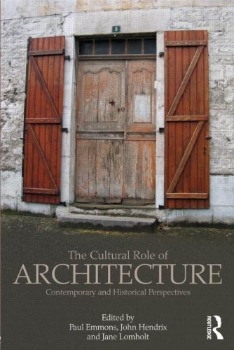 9780415783415: The Cultural Role of Architecture: Contemporary and Historical Perspectives