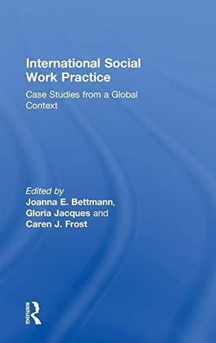 9780415783651: International Social Work Practice: Case Studies from a Global Context