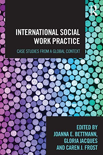 9780415783668: International Social Work Practice: Case Studies from a Global Context