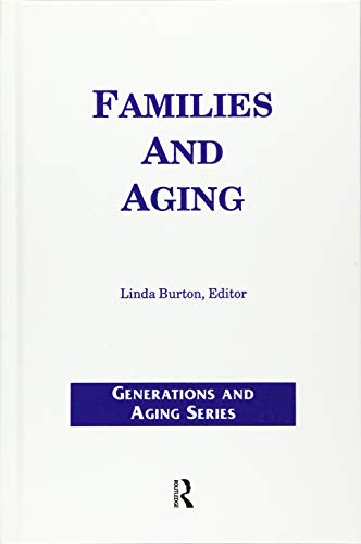 9780415785198: Families and Aging