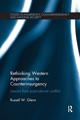 9780415787123: Rethinking Western Approaches to Counterinsurgency: Lessons From Post-Colonial Conflict